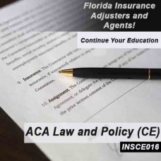 Florida: 8hrs CE - Accredited Claims Adjuster Law and Policy Course for all licenses (except 3-20)